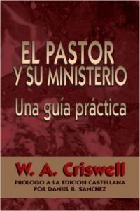 El pastor y su ministerio - Criswell