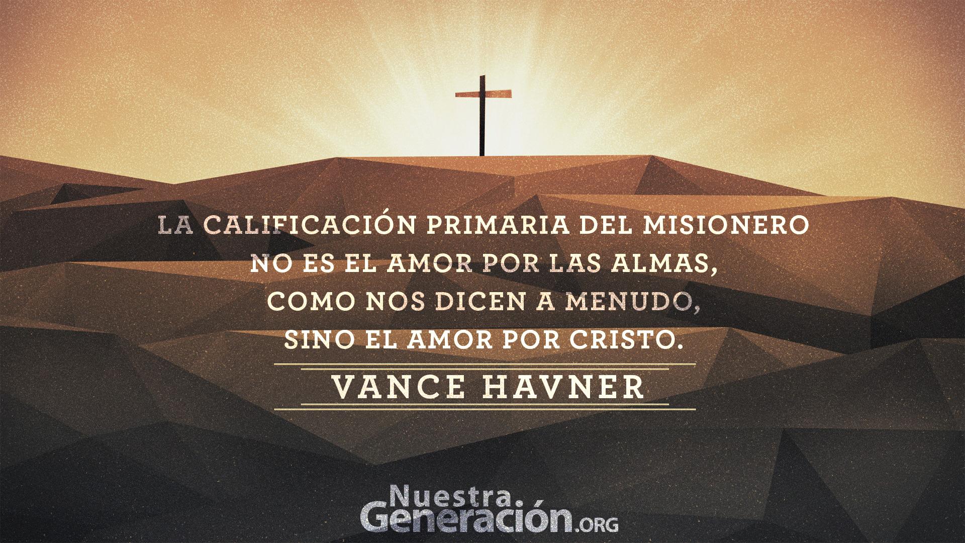 No es amor por las almas por Vance Havner – citas de la semana